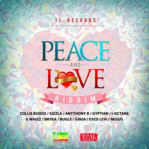 Peace and Love Riddim