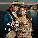 My Fair Gentleman: A Proper Romance Audiobook by Nancy Campbell Allen Narrated by Saskia Maarleveld
