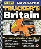 Navigator Trucker's Britain 2018: Spiral (Philips Road Atlas)