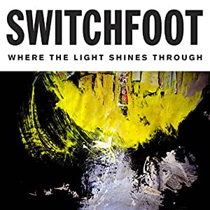 Where The Light Shines Through [Deluxe Edition]