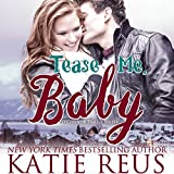 Tease Me, Baby: O'Connor Family Series, Book 2