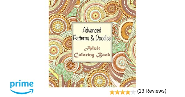 Advanced Patterns And Doodles Adult Coloring Book Sacred Mandala Designs Books For Adults Volume 20 Lilt Kids