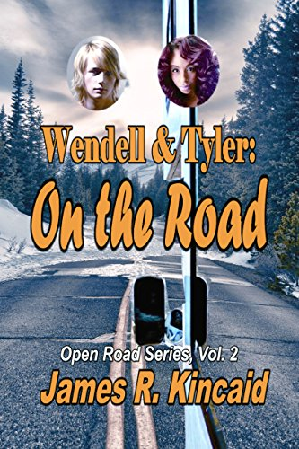 (Wendell & Tyler: On the Road! (Open Road Series Book 2))