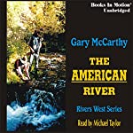 The American River: Rivers West | Gary McCarthy