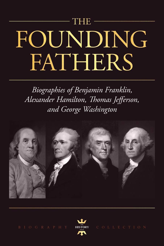 GEORGE WASHINGTON, ALEXANDER HAMILTON, THOMAS JEFFERSON, AND ...