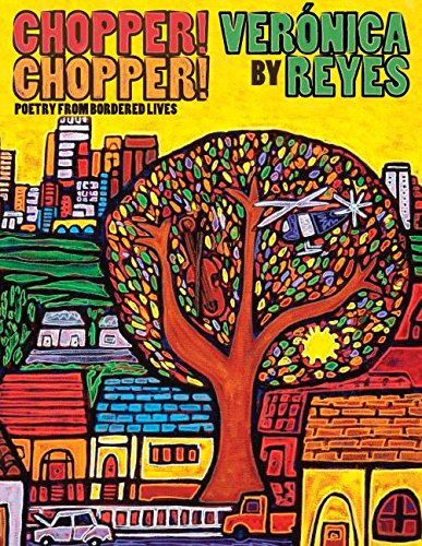 Chopper! Chopper! Poetry from Bordered Lives