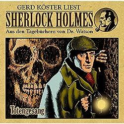 Totengesang (Sherlock Holmes: Aus den Tagebüchern von Dr. Watson)