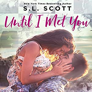 Until I Met You Audiobook