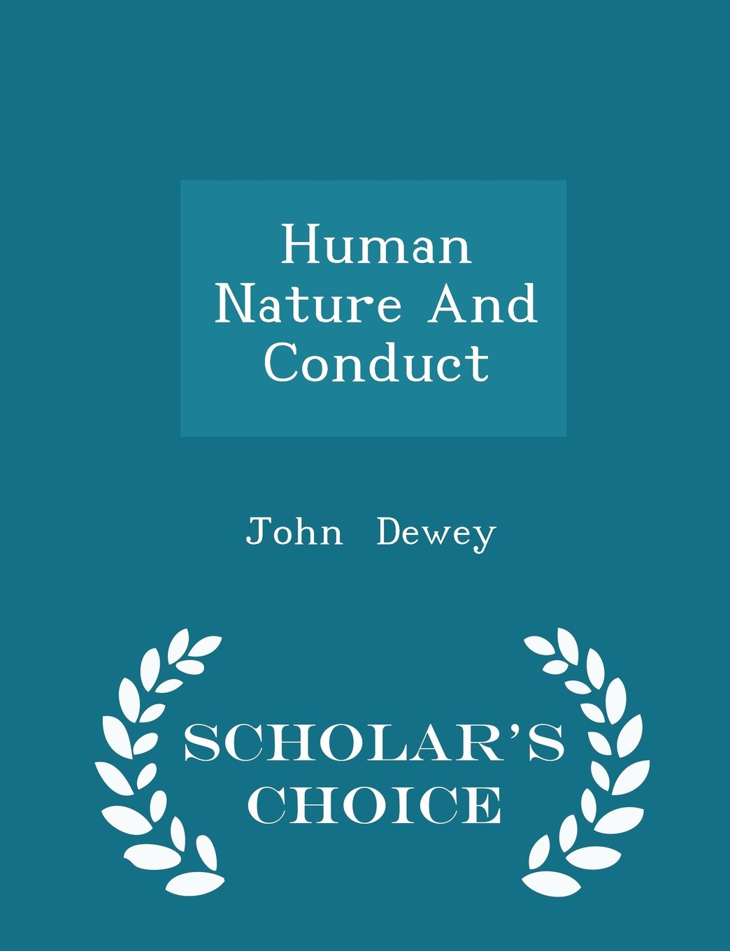 Download Human Nature And Conduct - Scholar's Choice Edition pdf epub
