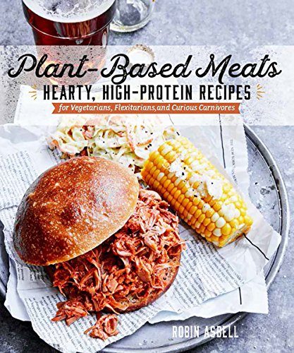 Pdf download plant based meats hearty high protein recipes for pdf download plant based meats hearty high protein recipes for vegans flexitarians and curious carnivores full online forumfinder Choice Image