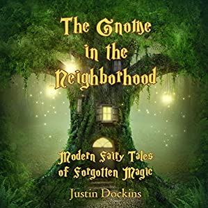 The Gnome in the Neighborhood Audiobook