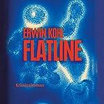 Flatline (Joshua Trempe 3) | Erwin Kohl