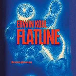 Flatline (Joshua Trempe 3) Hörbuch
