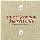 Vol. 5-Saint Germain Des Pres Cafe