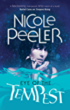 Eye Of The Tempest: Book 4 in the Jane True series