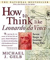 This inspiring and inventive guide teaches readers how to develop their full potential by following the example of the greatest genius of all time, Leonardo da Vinci.Acclaimed author Michael J. Gelb, who has helped thousands of people expand ...