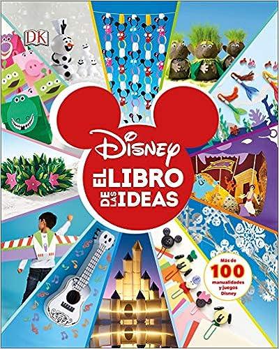 Disney: el libro de las ideas de Varios autores