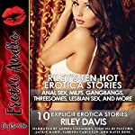 Riley's Ten Hot Erotica Stories: Ten Explicit Erotica Stories | Riley Davis