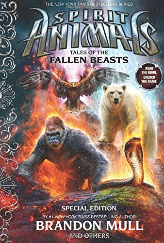 Tales of the Fallen Beasts (Spirit Animals: Special Edition) by Brandon Mull (2016-02-23)