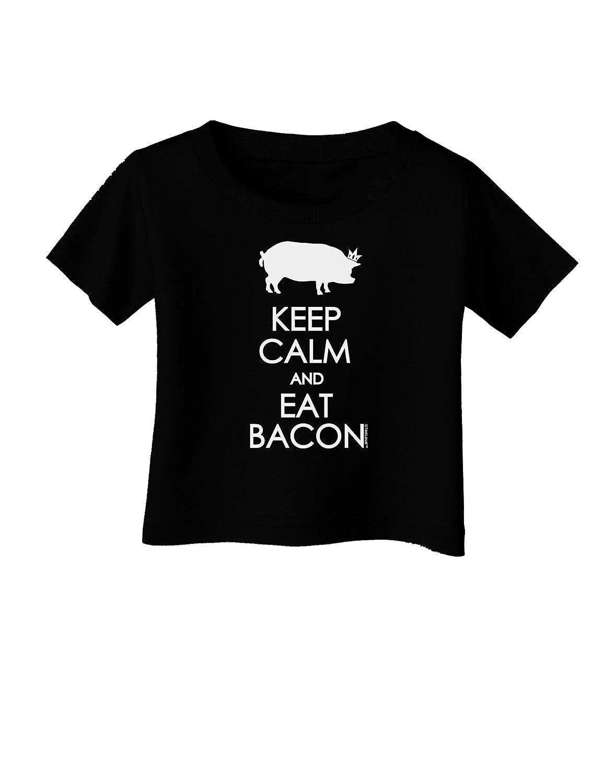 TooLoud Keep Calm and Eat Bacon Infant T-Shirt Dark