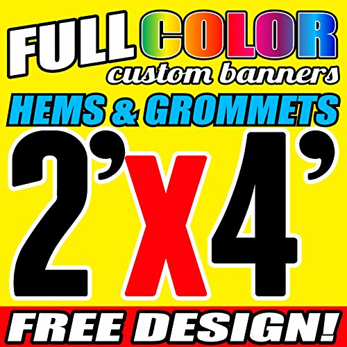 2' X 4' Full Color Printed Custom Banner 13oz Vinyl Hems & Grommets Free Design By BannersOutlet -
