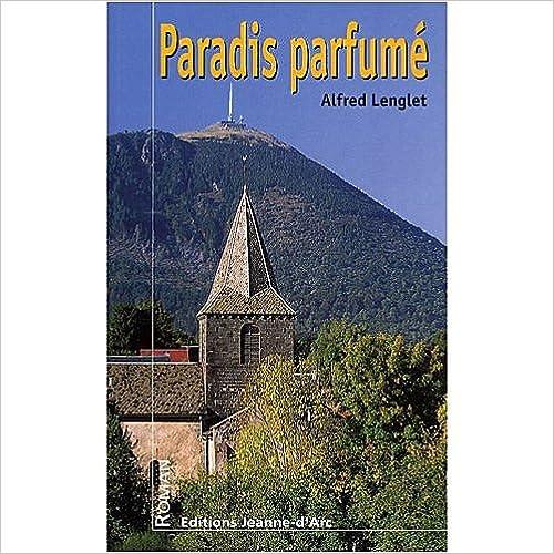 En ligne téléchargement Paradis parfumé pdf, epub ebook