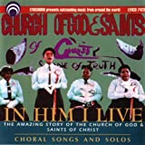 In Him I Live'. (Choral Songs And Solos Performed By The Chorus Of The Church Of God And Sai