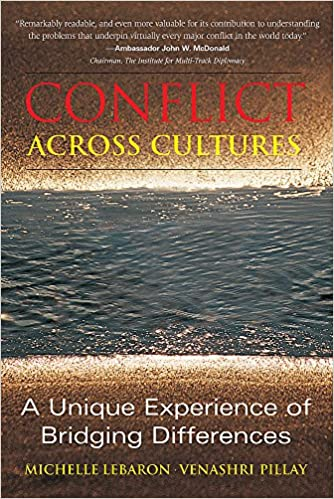 Conflict Across Cultures A Unique Experience of Bridging Differences