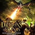 Dragons of Kings: Upon Dragon's Breath Trilogy, Book 2 Audiobook by Ava Richardson Narrated by Will Damron, Sarah Mollo-Christensen