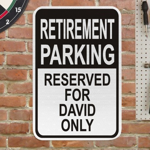 (GiftsForYouNow Retirement Parking Only Personalized Sign, 12