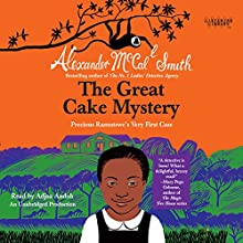 The Great Cake Mystery: Precious Ramotswe's Very First Case: Book 1 | Livre audio Auteur(s) : Alexander McCall Smith Narrateur(s) : Adjoa Andoh