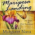 Mariposa Landing | Margaret Nava