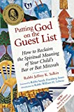Putting God on the Guest List 3/E: How to Reclaim the Spiritual Meaning of Your Child's Bar or Bat Mitzvah