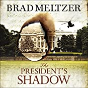 The President's Shadow: The Culper Ring Trilogy 3 | Brad Meltzer