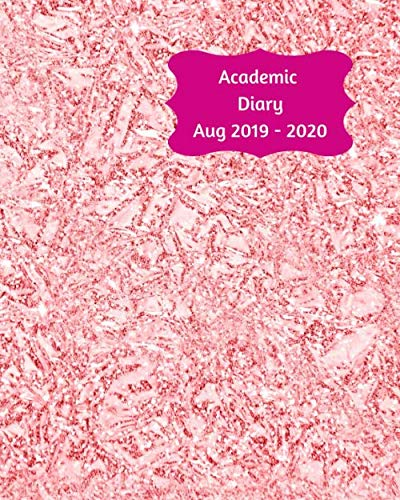Academic Diary Aug 2019-2020: 8x10 day to a page academic year diary, hourly appointments and space for notes on each page. Perfect for teachers, ... business owners. Pink crinkle effect design