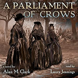 A Parliament of Crows Audiobook