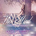The Mind: The Reluctant Romantics 1.5, Book 2 | Kate Stewart
