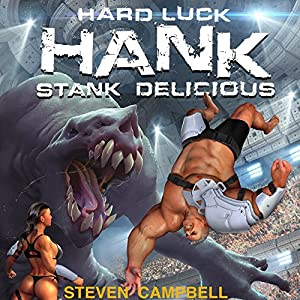 Hard Luck Hank: Stank Delicious, Book 5 Audiobook