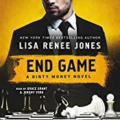 End Game: A Dirty Money Novel, Book 4 | Lisa Renee Jones