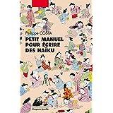 Petit manuel pour écrire des haïku