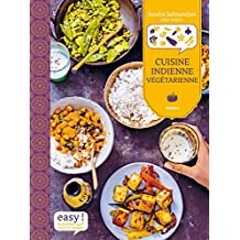 Cuisine indienne végétarienne (Easy) (French Edition)