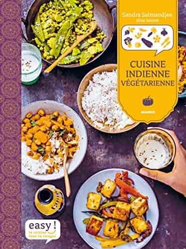 inde cuisine indienne pour debutants recettes indienne faciles a preparer chez soi recettes asiatiques t 1