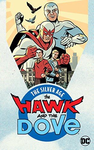 The Hawk and the Dove: The Silver Age (Hawk & Dove)