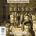 The Children's House of Belsen Audiobook by Hetty E. Verolme Narrated by Deidre Rubenstein