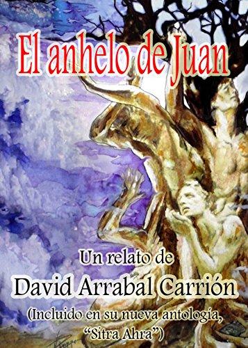 Descargar Libro El Anhelo De Juan David Arrabal Carrión