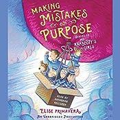 Making Mistakes on Purpose: Ms. Rapscott's Girls, Book 2   Elise Primavera