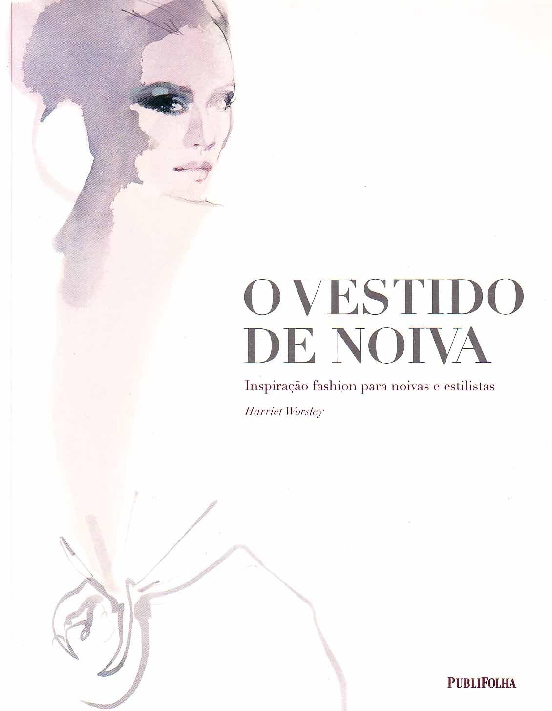 O Vestido De Noiva (Em Portuguese do Brasil): Hariet Worsley: 9788579141195: Amazon.com: Books