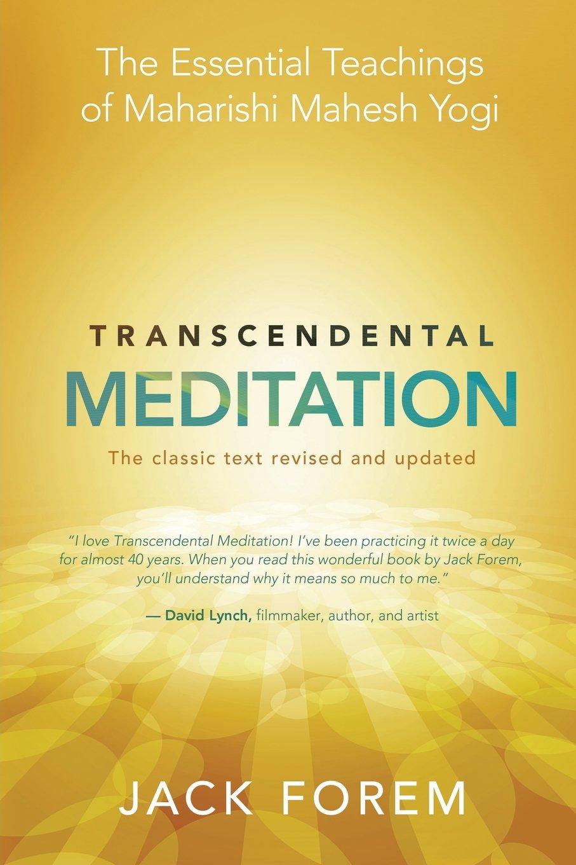 Transcendental Meditation The Essential Teachings Of Maharishi