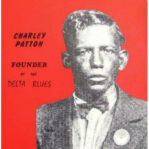 Founder Of The Delta Blues (180 Gram 2-LP - Blue Charley