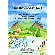 Learn German with a Short Story: Der Riese und das Kind (German Easy Reader 5) (German Edition)